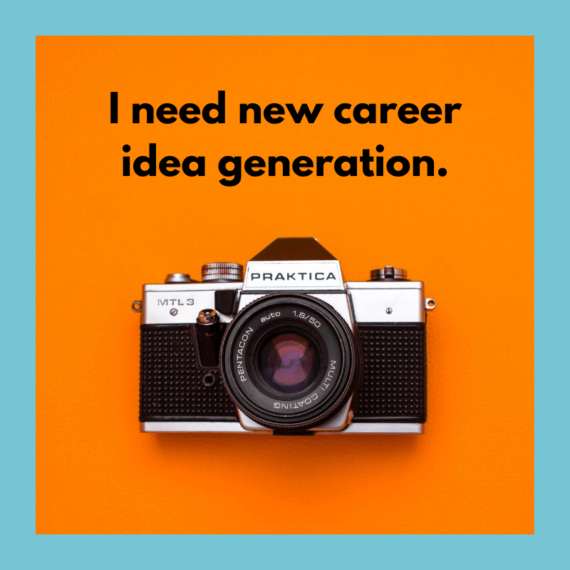 New Career Idea Generation by Discovery Sessions.